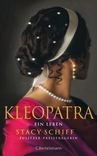 Rezension: Kleopatra – Ein Leben von Stacy Schiff