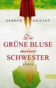 Angelesen: Die grüne Bluse meiner Schwester von Gerdur Kristny