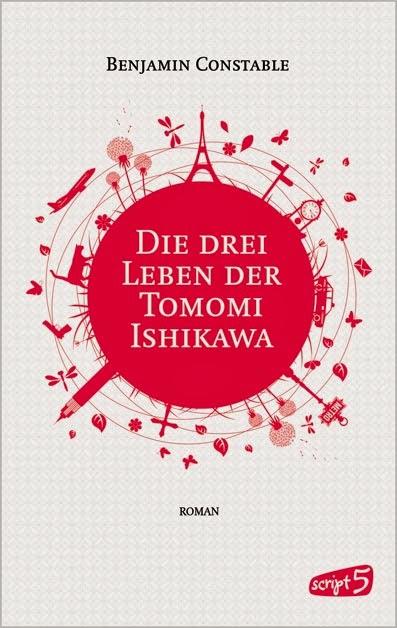 Rezension: Die drei Leben der Tomomi Ishikawa von Benjamin Constable