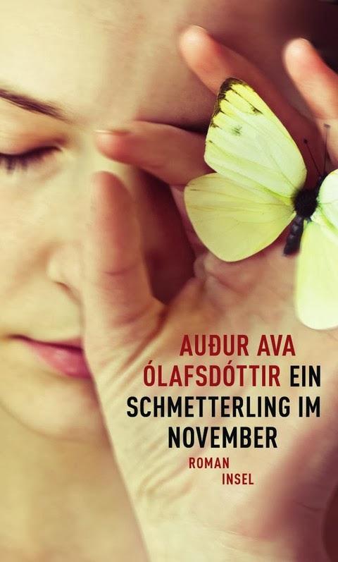 Rezension: Ein Schmetterling im November von Audur Ava Ólafsdóttir