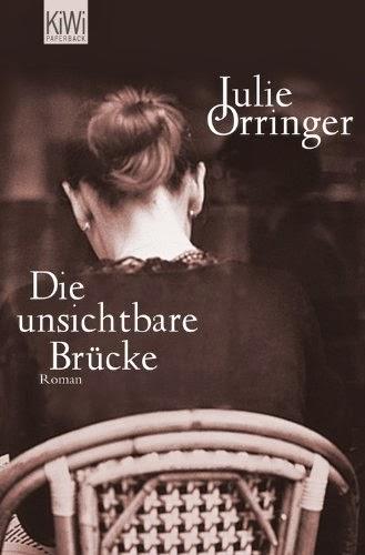 Rezension: Die unsichtbare Brücke von Julie Orringer
