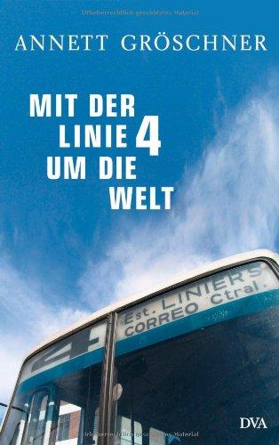 Rezension: Mit der Linie 4 um die Welt von Annett Gröschner