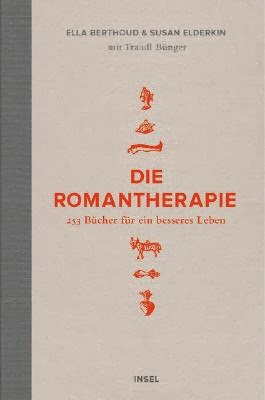 Rezension: Die Romantherapie von Ella Berthoud & Susan Elderkin