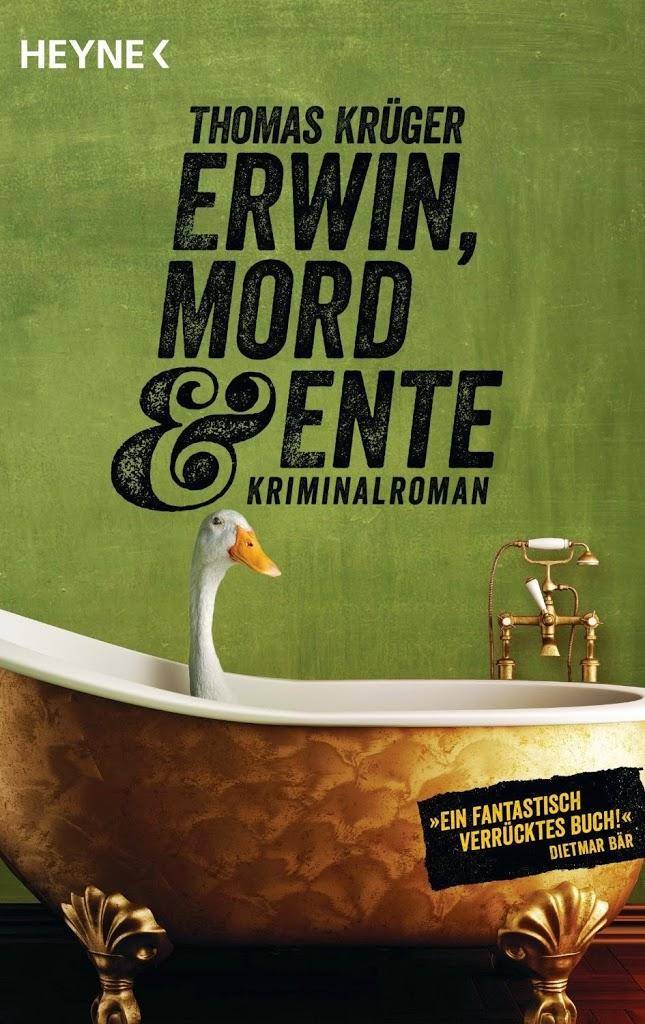 Rezension: Erwin, Mord & Ente von Thomas Krüger