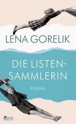 Rezension: Die Listensammlerin von Lena Gorelik
