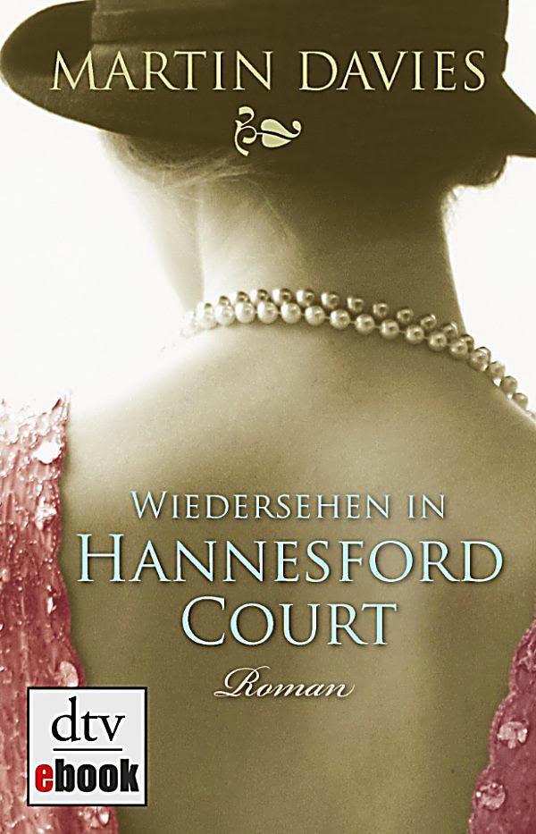 Rezension: Wiedersehen in Hannesford Court von Martin Davies