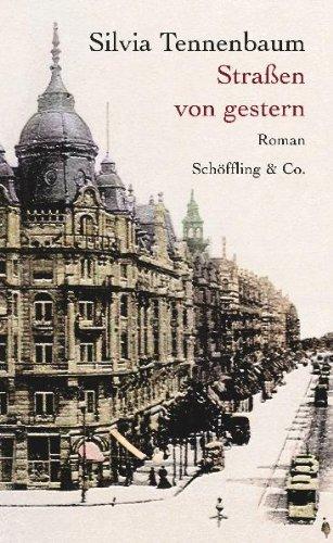 Rezension: Straßen von gestern von Silvia Tennenbaum