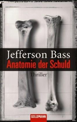 """SUB-Leichen lesen: """"Anatomie der Schuld"""" von Jefferson Bass"""