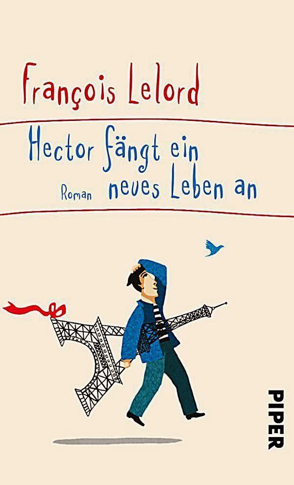 Rezension: Hector fängt ein neues Leben an von Francois Lelord