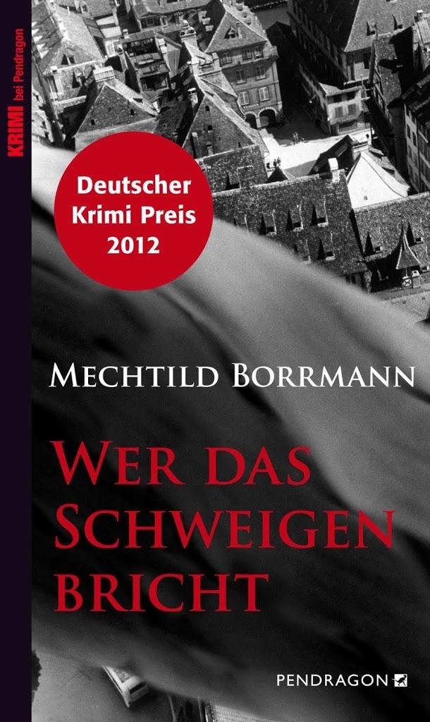 Rezension: Wer das Schweigen bricht von Mechtild Borrmann