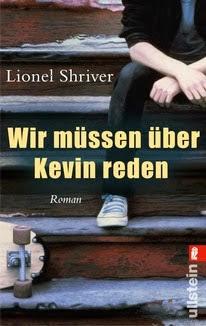 Rezension: Wir müssen über Kevin reden von Lionel Shriver