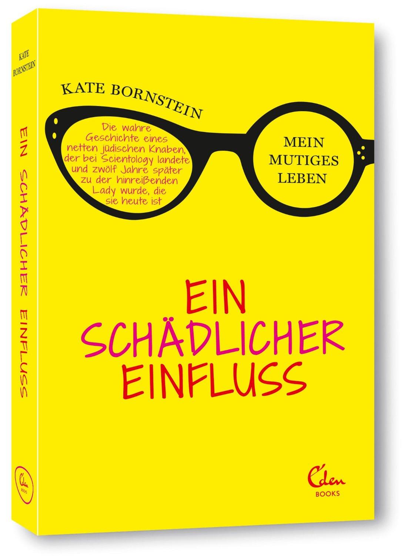 Rezension: Ein schädlicher Einfluss von Kate Bornstein