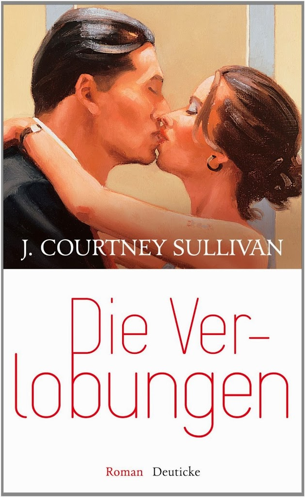 Rezension: Die Verlobungen von J. Courtney Sullivan