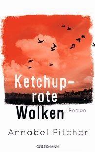 Rezension: Ketchuprote Wolken von Annabel Pitcher