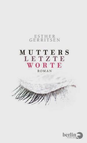 Rezension: Mutters letzte Worte von Esther Gerritsen