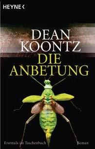 Rezension: Die Anbetung von Dean Koontz