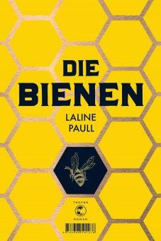 Rezension: Die Bienen von Laline Paull