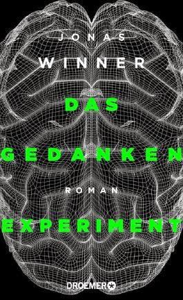 Rezension: Das Gedankenexperiment von Jonas Winner