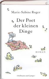 Rezension: Der Poet der kleinen Dinge von Marie-Sabine Roger
