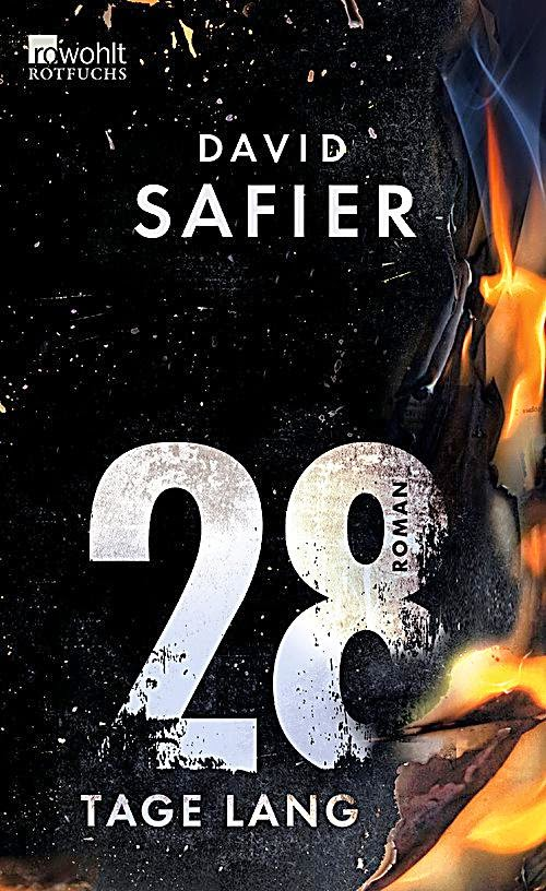 Rezension: 28 Tage lang von David Safier