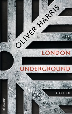 Rezension: London Underground von Oliver Harris