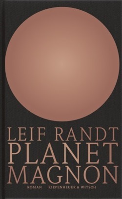 Rezension: Planet Magnon von Leif Randt