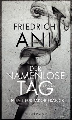 Rezension: Der namenlose Tag von Friedrich Ani