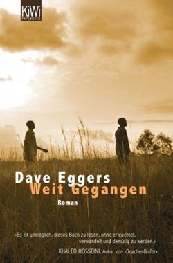 Angelesen: Weit Gegangen von Dave Eggers