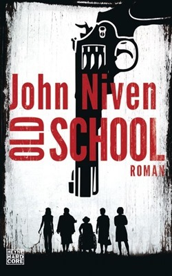 Rezension: Old School von John Niven