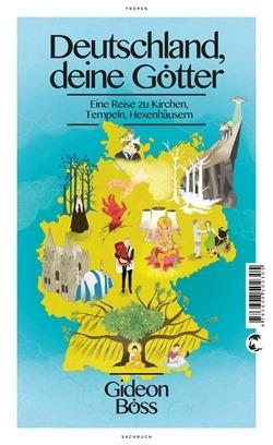 Rezension: Deutschland, deine Götter von Gideon Böss