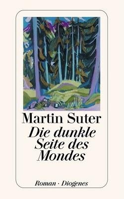 Rezension: Die dunkle Seite des Mondes von Martin Suter