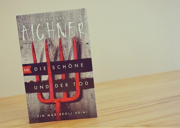 Rezension: Die Schöne und der Tod von Bernhard Aichner