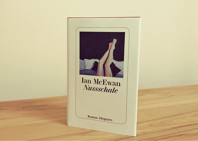Rezension: Nussschale von Ian McEwan