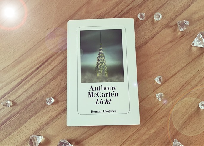 Rezension: Licht von Anthony McCarten