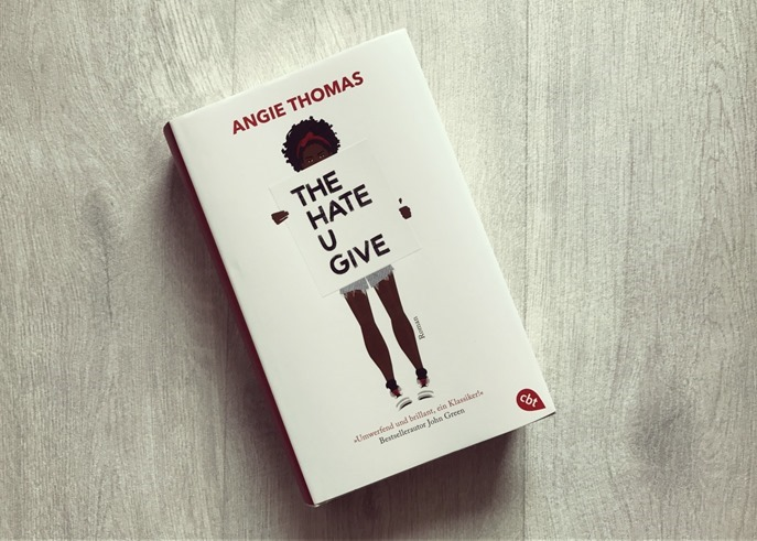 Rezension: The Hate U Give von Angie Thomas