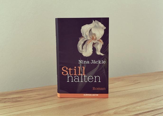 Rezension: Stillhalten von Nina Jäckle