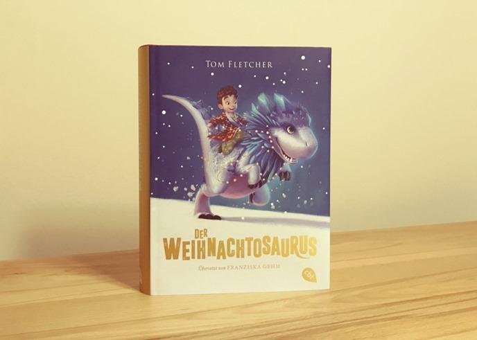 Buchtipp: Der Weihnachtosaurus von Tom Fletcher