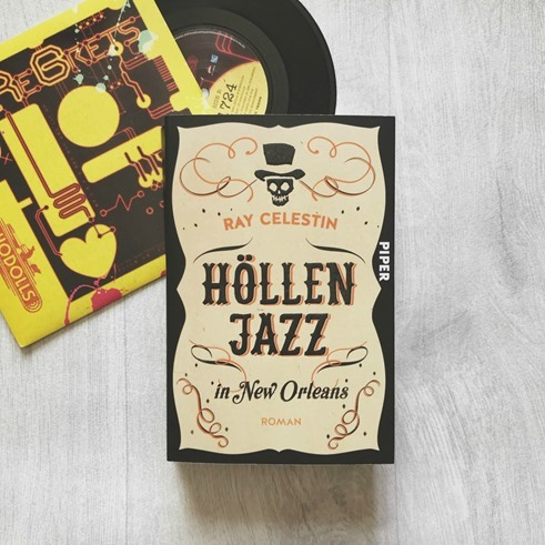 Rezension: Höllenjazz in New Orleans von Ray Celestin