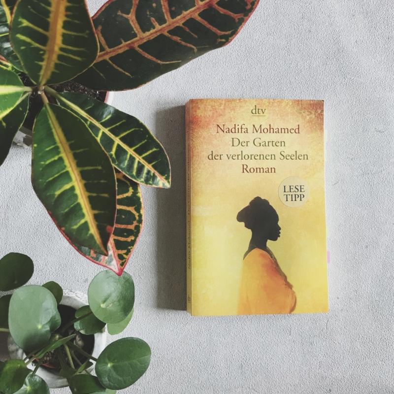 Rezension: Der Garten der verlorenen Seelen von Nadifa Mohamed