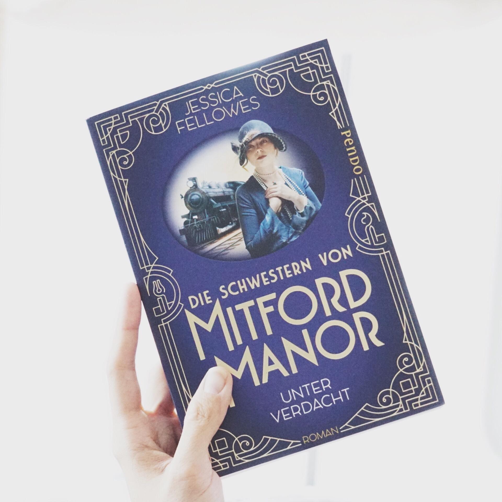 Rezension: Die Schwestern von Mitford Manor. Unter Verdacht von Jessica Fellowes