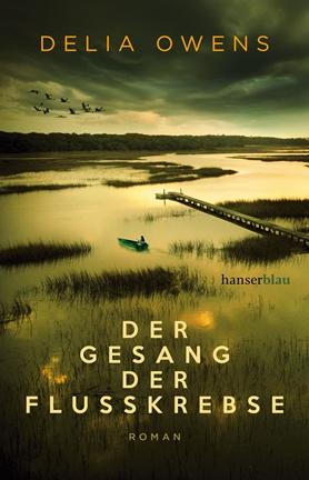 Der Gesang der Flusskrebse Urlaub Bücher