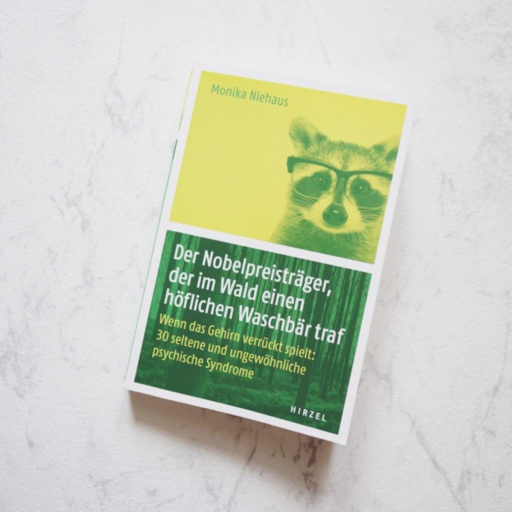 Rezension: Der Nobelpreisträger, der im Wald einen höflichen Waschbär traf von Monika Niehaus