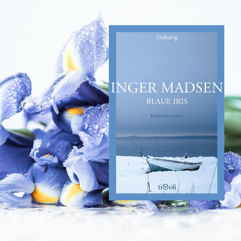 Rezension: Blaue Iris von Inger G. Madsen